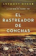 El rastreador de conchas / The Shell Collector: Stories (Spanish Edition)