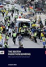 The Boston Marathon Bombing: The Long Run From Terror to Renewal