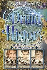 Druid History: Dunskey Castle 10-12 (Druids Bidding Book 5) Kindle Edition