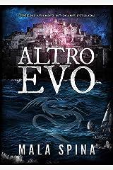 Altro Evo: Romanzo Fantasy, Avventura, Sword and Sorcery Formato Kindle