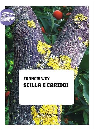 Scilla e Cariddi (Viaggio in Calabria Vol. 31)