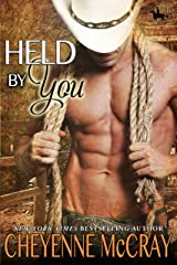 Held By You (Riding Tall Book 9) Kindle Edition