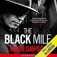 The Black Mile: Soho Noir Thrillers, Book 1