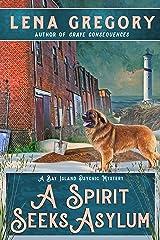A Spirit Seeks Asylum (A Bay Island Psychic Mystery Book 6) Kindle Edition
