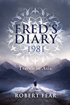 Fred`s Diary 1981: Travels in Asia