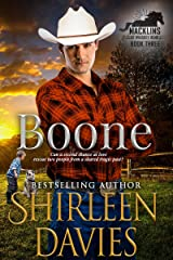 Boone: A second chance contemporary western romance. (Macklins of Whiskey Bend Book 3) Kindle Edition