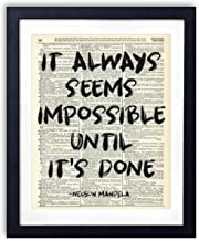 It Always Seems Impossible, Nelson Mandela Quote Typography Upcycled Vintage Dictionary Art Print Contemporary Boho 8x10 inches, Unframed