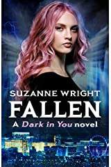 Fallen (The Dark in You Book 7) Kindle Edition