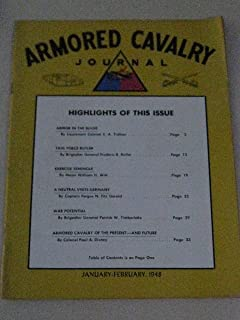 1948 Armored Cavalry Journal - Armor in the Battle of the Bulge (2nd Armored Div. in the Ardennes Counteroffensive) - Task Force Butler (Invasion of Southern France) - The Navy and the Atomic Bomb