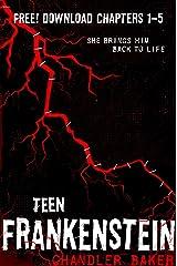 High School Horror: Teen Frankenstein Chapters 1-5 Kindle Edition