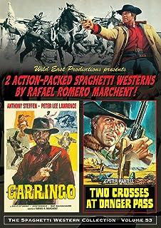 Garringo & Two Crosses at Danger Pass