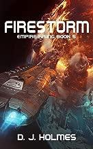 Firestorm (Empire Rising Book 5)