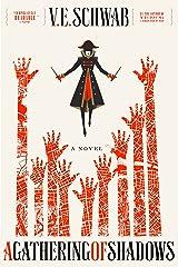 A Gathering of Shadows: A Novel (Shades of Magic Book 2) Kindle Edition
