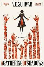 A Gathering of Shadows: A Novel (Shades of Magic Book 2) PDF