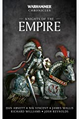 Knights of the Empire (Warhammer Chronicles) Kindle Edition