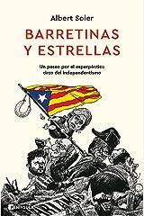 Barretinas y estrellas: Un paseo por el esperpéntico circo del independentismo (PENINSULA) Versión Kindle