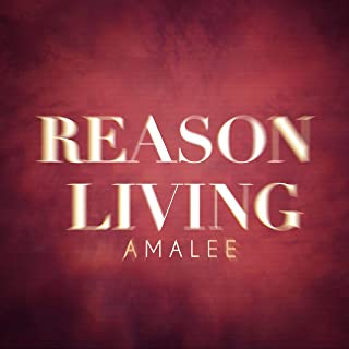 Reason Living (From