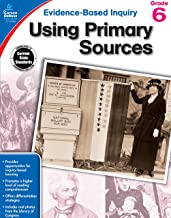Using Primary Sources, Grade 6 (Evidence-Based Inquiry)