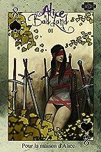 Alice in Badland 1 (français) (Alice in Badland (français)) (French Edition)