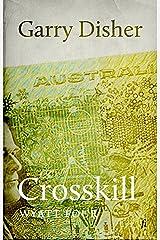 Crosskill (Wyatt Book 4) Kindle Edition