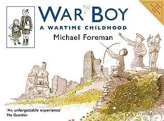 War Boy: A Wartime Childhood