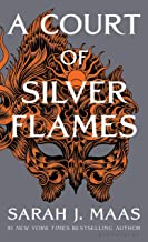 A Court of Silver Flames (A Court of Thorns and Roses, 4)