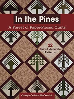 In the Pines: A Forest of Paper-Pieced Quilts 12 Easy and Accurate Patterns