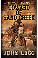 Coward of Sand Creek: A Classic Western (Colorado Territory Book 4) Kindle Edition