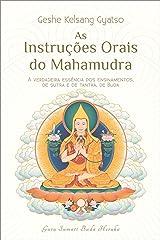 As Instruções Orais do Mahamudra eBook Kindle