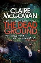 The Dead Ground (Paula Maguire 2): An Irish serial-killer thriller of heart-stopping suspense