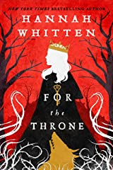For The Throne (The Wilderwood Books Book 2) Kindle Edition