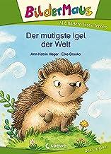 Bildermaus - Der mutigste Igel der Welt: Mit Bildern lesen lernen - Ideal für die Vorschule und Leseanfänger ab 5 Jahre (G...