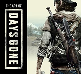 The Art of Days Gone [Idioma Inglés]