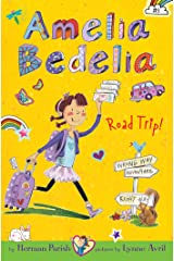 Amelia Bedelia Chapter Book #3: Amelia Bedelia Road Trip! Kindle Edition