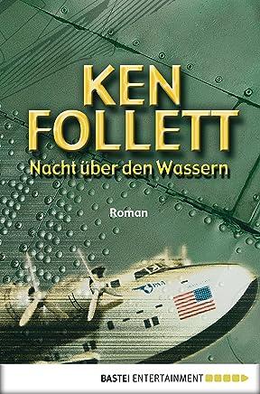 Nacht über den Wassern Roan by Ken Follett