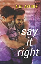 Say It Right (All Saints Book 2)