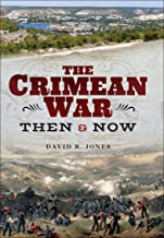 The Crimean War: Then and Now (English Edition)