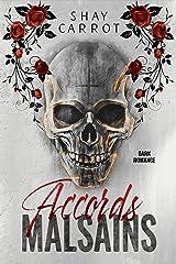 Accords Malsains (Dark Romance) Format Kindle