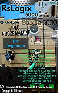RSLOGIX 5000 PLC PROGRAMMING FOR BEGINNERS