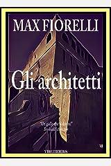 Gli architetti (Le avventure di Gordon Spada) Formato Kindle