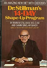 Dr. Stillman's 14-day shape-up program;: An amazing new diet to slim with, exercises to trim with