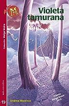 Violeta tamurana (Infantil-Xuvenil Book 22) (Galician Edition)