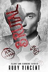Brutal: A Dark Reverse Harem Romance (Saint and Sinners Book 3) Kindle Edition