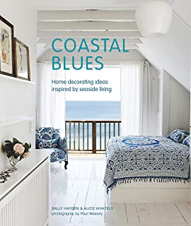 Coastal Blues: Home Decorating Ideas Inspired by Seaside Living