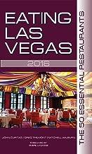 Eating Las Vegas 2016: The 50 Essential Restaurants