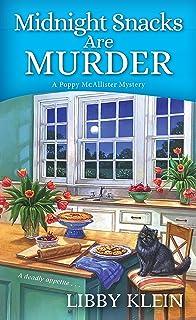 Midnight Snacks are Murder (A Poppy McAllister Mystery Book 2)