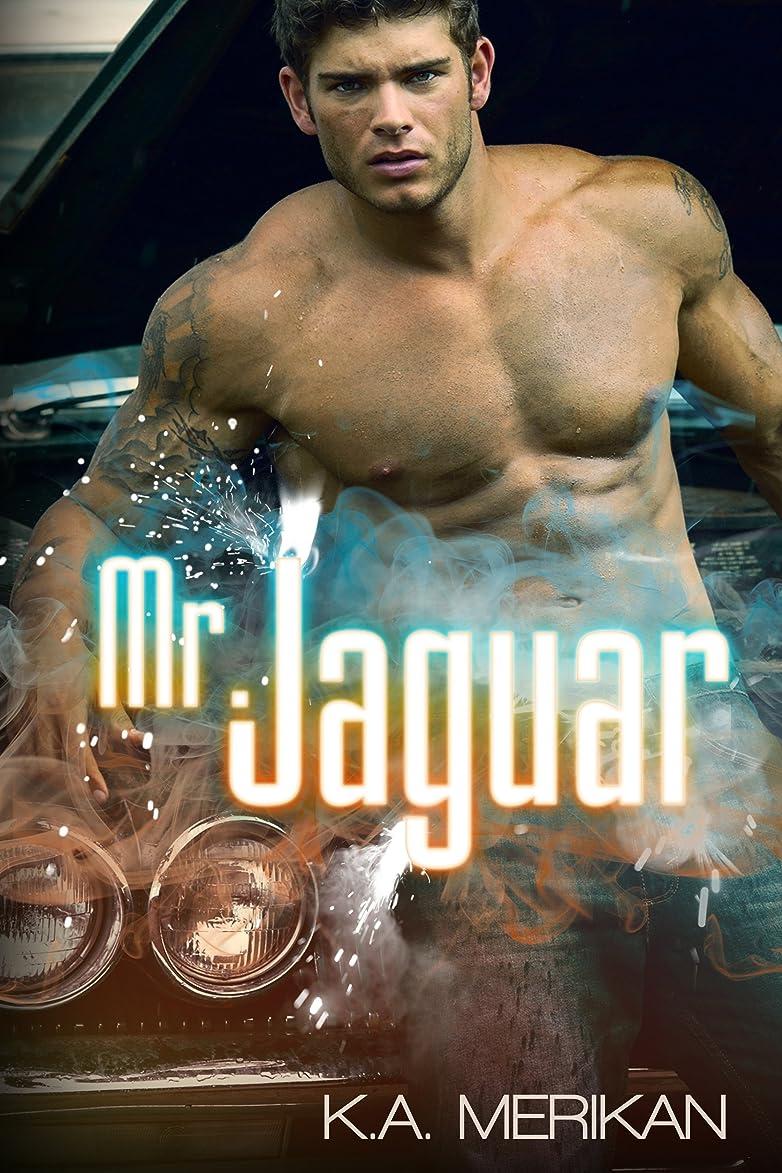 構成するクリープ今後Mr. Jaguar (contemporary M/M cinderfella romance) (English Edition)