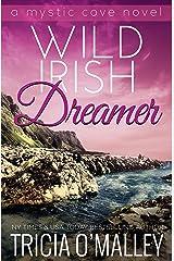 Wild Irish Dreamer (The Mystic Cove Series Book 8) Kindle Edition
