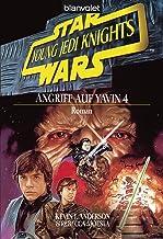 Star Wars - Young Jedi Knights 6: Angriff auf Yavin 4 BD6 (German Edition)