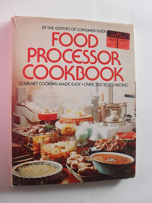 Food Processor Cookbook Philadelphia Mall by hardcover Popular standard Consumer Guide